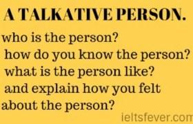 A TALKATIVE PERSON.