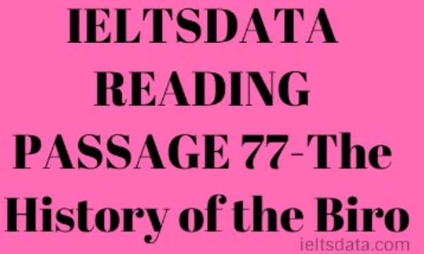 IELTSDATA READING PASSAGE 77-The History of the Biro