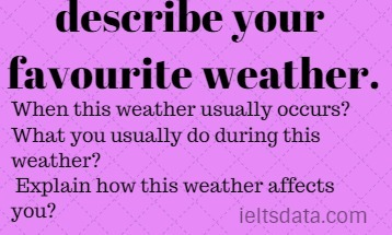 describe your favourite weather.