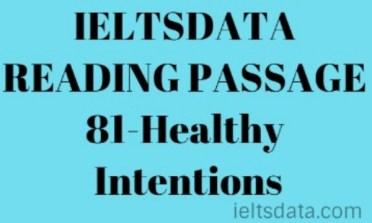 IELTSDATA READING PASSAGE 81-Healthy Intentions