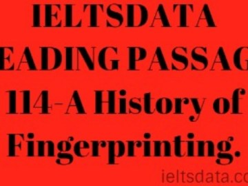 IELTSDATA READING PASSAGE 114-A History of Fingerprinting.