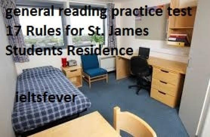 general reading practice test 17 Rules for St. James Students Residence , University of St James , Societies and Groups , Accommodation at Trentford University , Royal Botanic Gardens