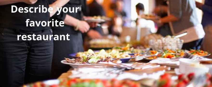 Describe your favorite restaurant speaking cue card