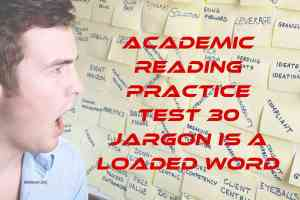 Academic Reading Practice Test 30 Jargon is a Loaded Word