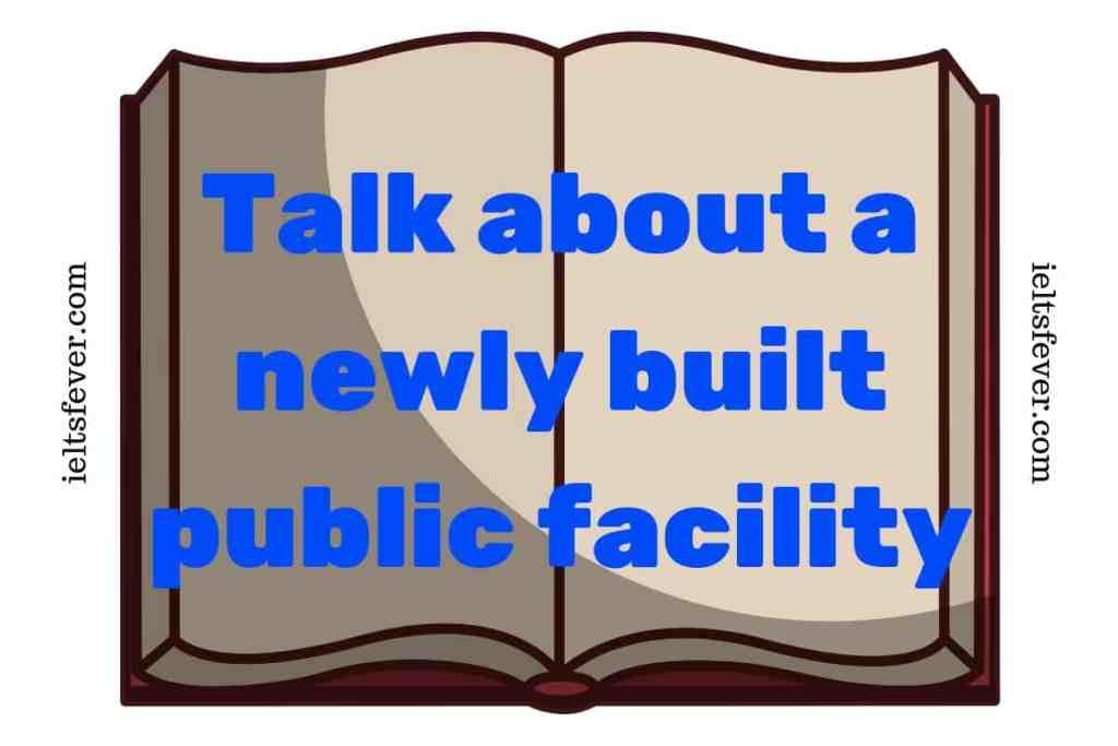 Talk about a newly built public facility