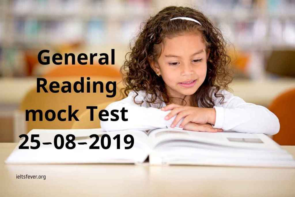 General Reading mock Test 25-08-2019