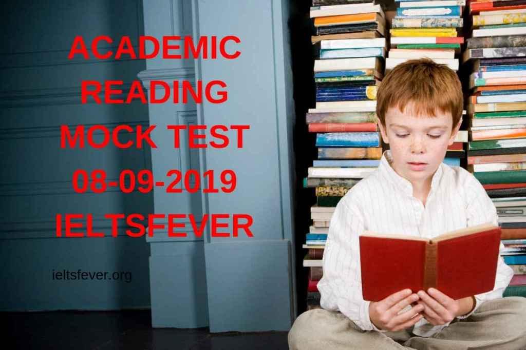 ACADEMIC READING MOCK TEST 08-09-2019