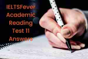 IELTSFever Academic Reading Test 11 Answers