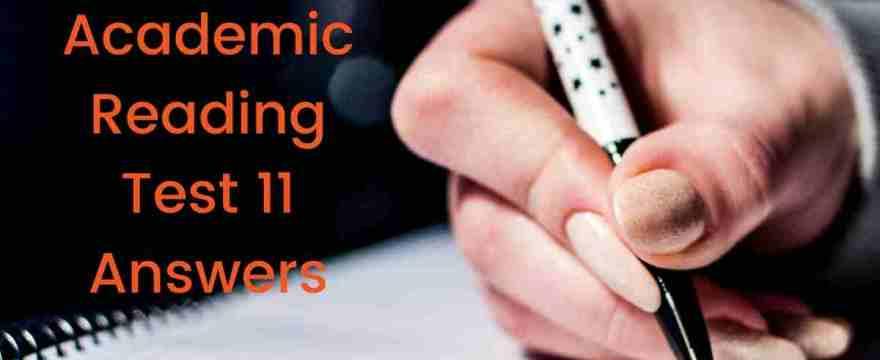 IELTSFever Academic Reading Test 11 Answers