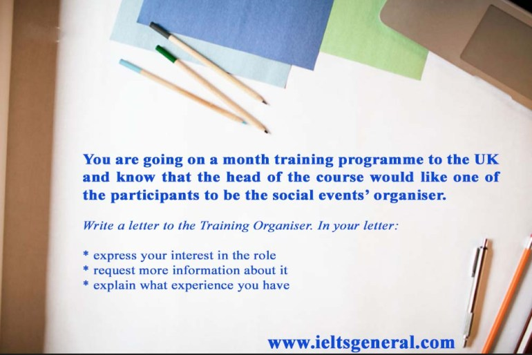 Write a letter to the Training Organiser and expressing your interest
