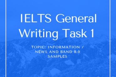 ieltsgeneral.com-IELTS General Writing Task 1 Topic Information news and Band 7.0+ Model Answers