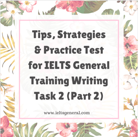 ieltsgeneral.com-tips and strategies and practice test for ielts general training task 2