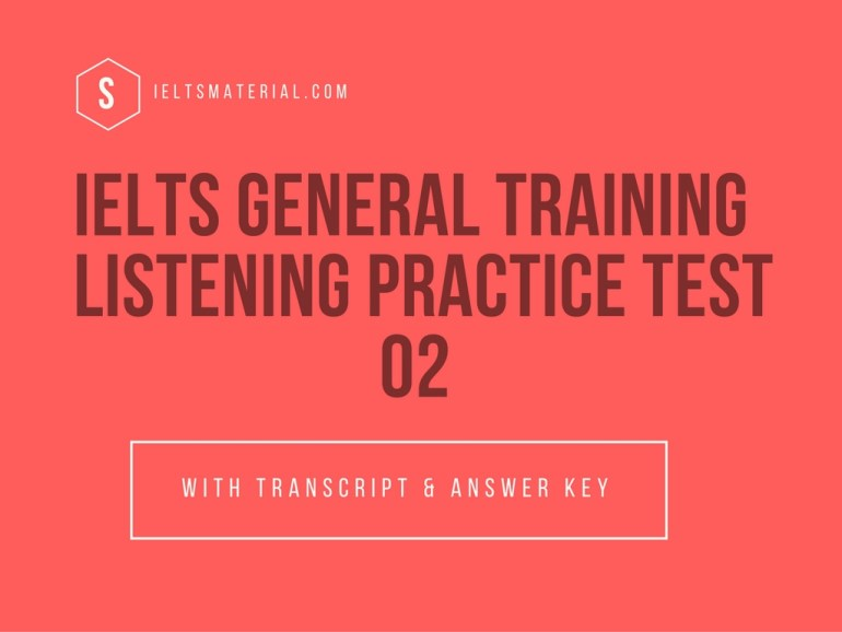 IELTS General Training Listening Practice Test 01 (1)