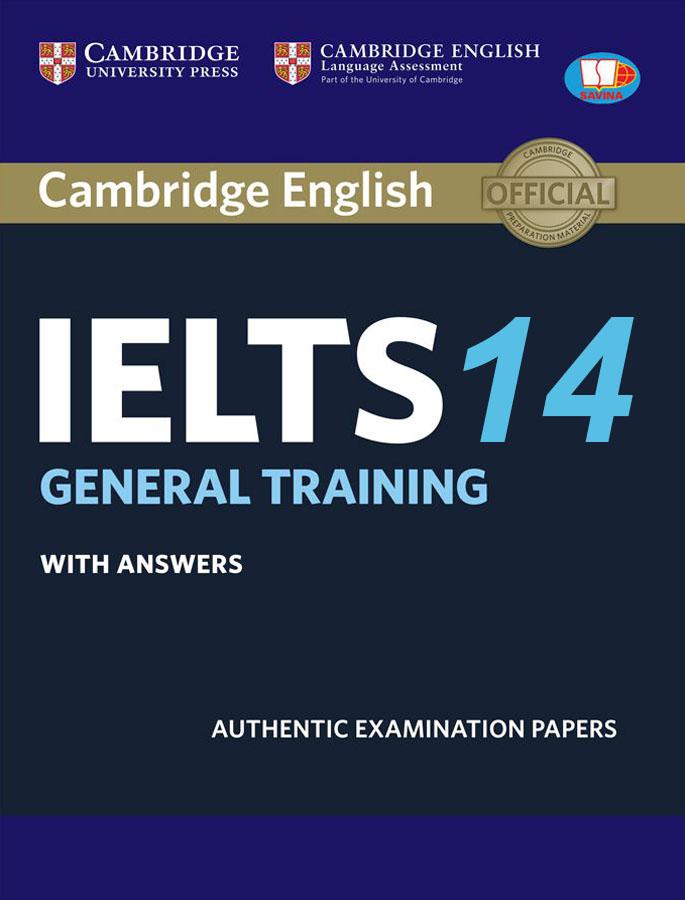 Cambridge IELTS General 14