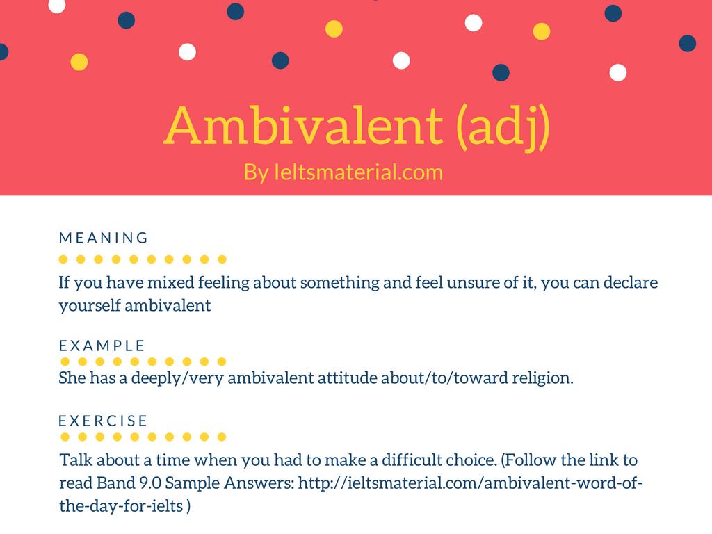 Ambivalent Word Of The Day For IELTS Speaking & Writing