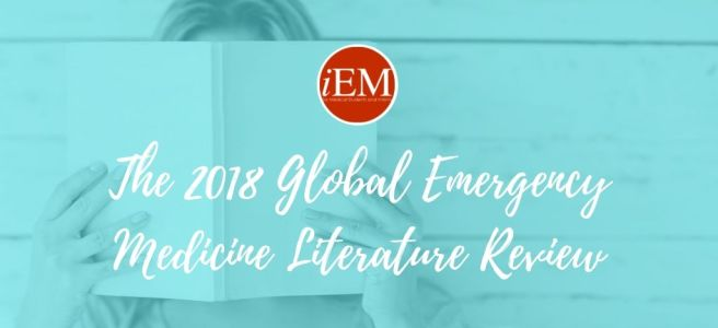 The 2018 Global Emergency Medicine Literature Review