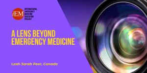 A lens beyond emergency medicine
