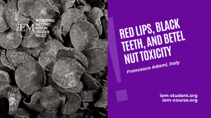 Red lips, black teeth, and Betel nut toxicity