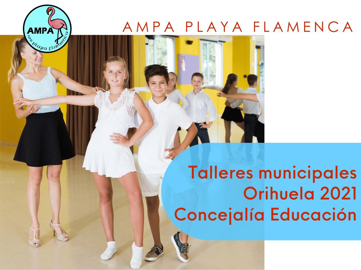 Talleres municipales Orihuela 2021. Concejalía Educación