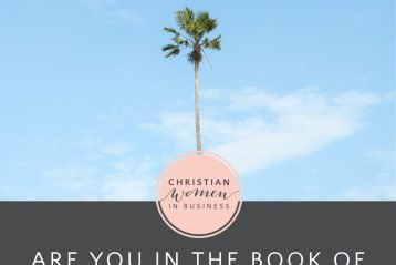 Are You in the Book of Remembrance? - Christian Women in Business