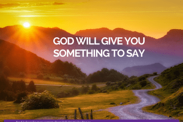 God will give you something to say