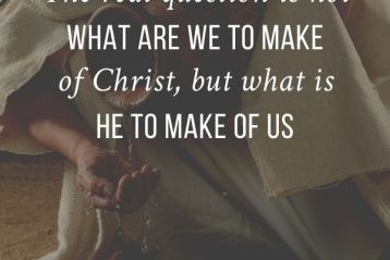 What are We to Make of Jesus Christ?