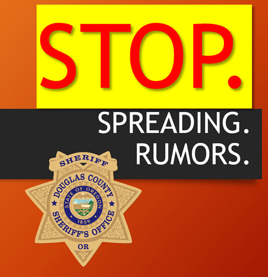 Stop spreading rumors, image from Sheriff's Department, Douglas County, Oregon