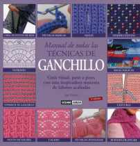 Manual de todas las técnicas de ganchillo