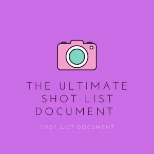 Shot List