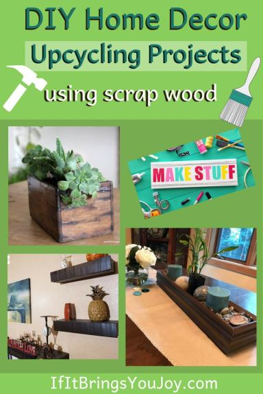 Simple inexpensive DIY upcycling projects using wood you may have leftover from other home projects. Eco-friendly home decor on a budget. #homedecor #DIY