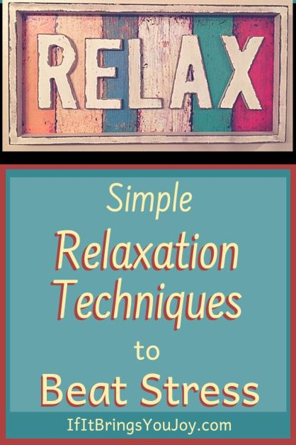 Simple relaxation techniques to beat stress