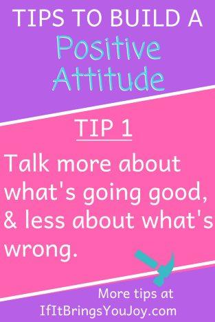 Words describing a tip to build a positive attitude.