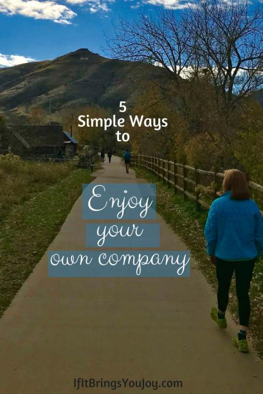 5 ways to enjoy your own company