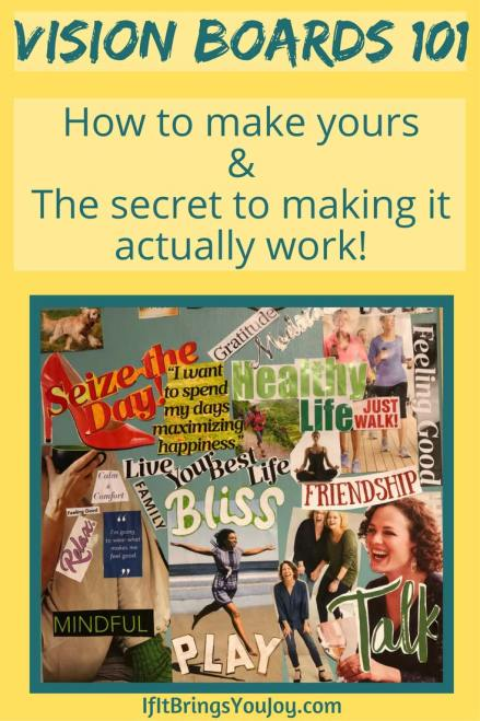 Vision Boards 101: How to make yours & the secret to making it actually work.