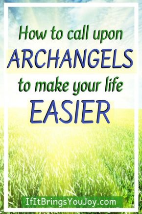 Just ask and archangels will help you in so many ways: from protection to help with daily tasks. Learn about some archangels among us and their specialties. #angels #archangels