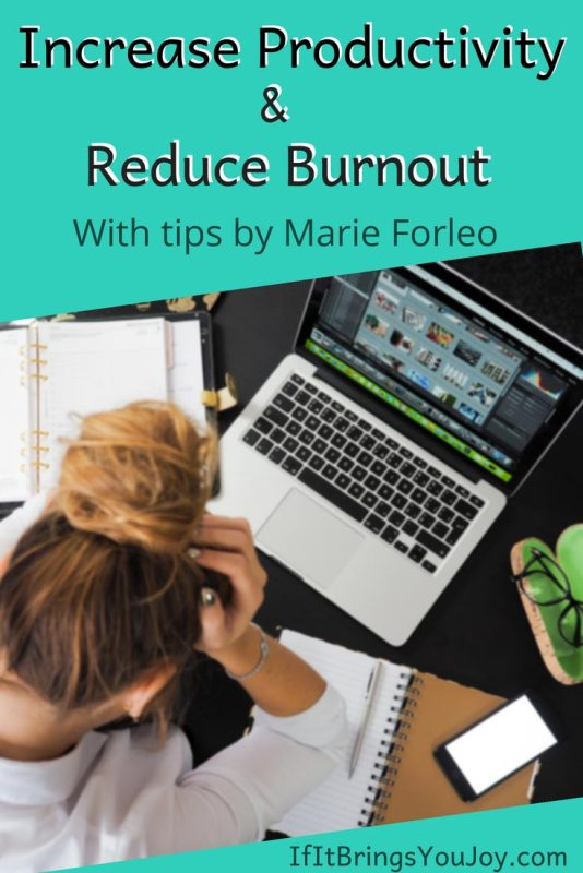 Expert tips to increase productivity and reduce burnout. 5 simple tips that are easy to implement. #Productivity #Burnout