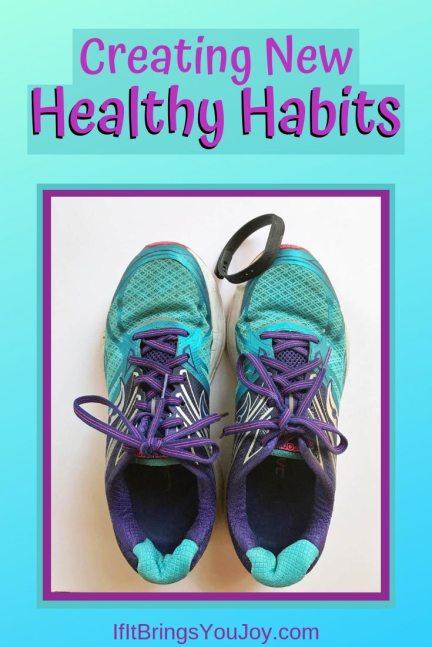 Creating new healthy habits