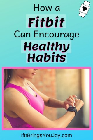 How a Fitbit can encourage healthy habits.
