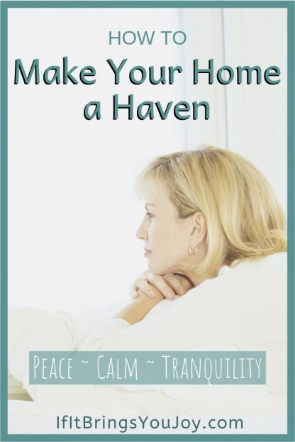 How to make your home a haven