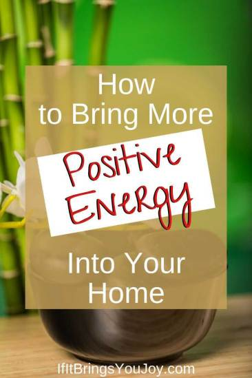 Positive Energy in a home