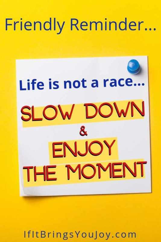 Post-it reminder to enjoy life more