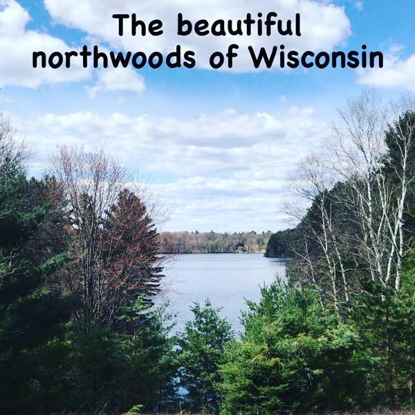 Beautiful northwoods of Wisconsin