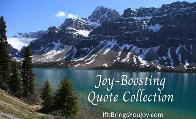 21 Uplifting Quotes to Spark Joy in Your Day