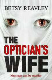 the opticians wife