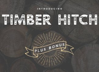 Timber Hitch Font + Nature Designs