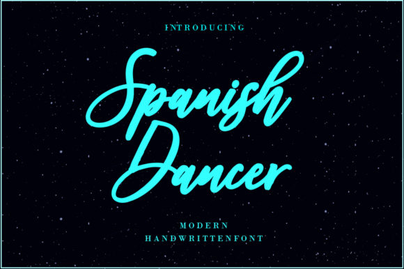 Spanish Dancer Font