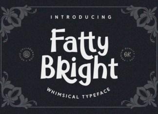 Fatty Bright Font