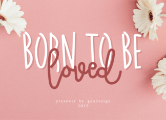 Born to Be Loved Font