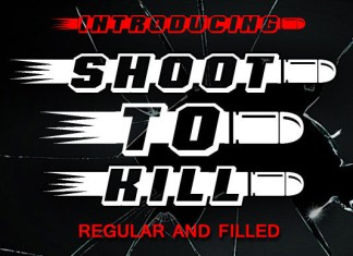 Shoot to Kill Font