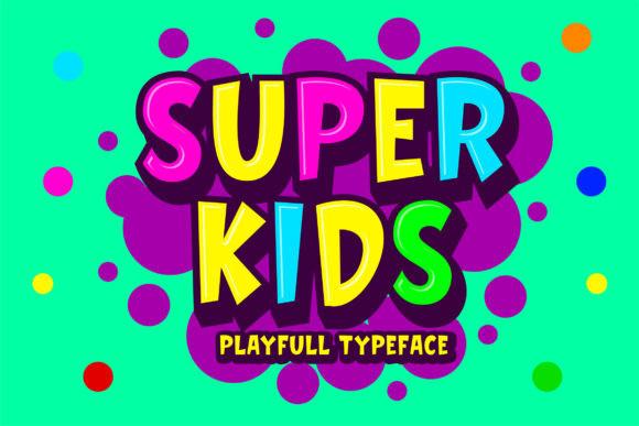 Super Kids Font